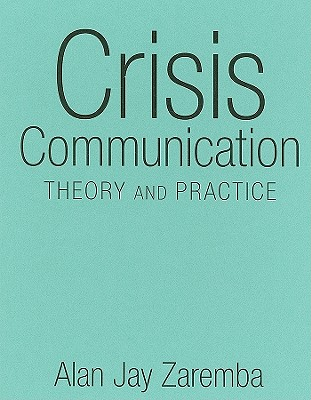 Crisis Communication By Zaremba, Alan Jay