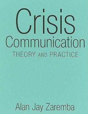 Crisis Communication By Zaremba, Alan Jay