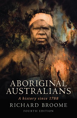 Aboriginal Australians By Broome, Richard